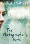 The Photographer's Wife - Nick Alexander