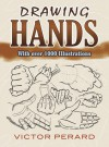 Drawing Hands: With Over 1000 Illustrations - Victor Perard