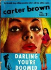 Darling, You're Doomed - Carter Brown