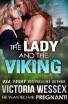 The Lady and the Viking - Victoria Wessex