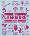 The Literature Book (Big Ideas Simply Explained) - DK