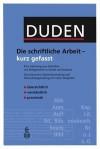 Duden. Die Schriftliche Arbeit Kurz Gefasst - Dudenredaktion, Jürg Niederhauser