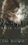 Danger (Mafia Ties) (Volume 2) - Fiona Davenport