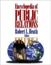 Encyclopedia of Public Relations - Robert Lawrence Heath