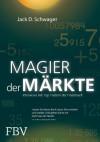 Magier der Märkte: Interviews mit Top-Tradern der Finanzwelt (German Edition) - Jack D. Schwager