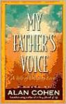 My Father's Voice - Alan Cohen