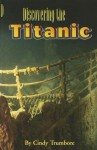 Discovering the Titanic, Single Copy, First Chapters - Cindy Trumbore