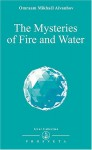 The Mysteries Of Fire And Water (Izvor Collection) - Omraam Mikhaël Aïvanhov