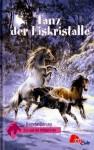 Tanz der Eiskristalle (Evy und die Wildpferde, #1) - Angela Dorsey, Suzanne Bürger
