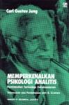 Memperkenalkan Psikologi Analitis: Pendekatan Terhadap Ketaksadaran - C.G. Jung, Agus Cremers