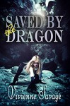 Saved by the Dragon - Vivienne Savage
