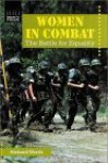 Women In Combat: The Battle For Equality - Richard Worth