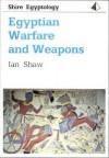 Egyptian Warfare and Weapons (Shire Egyptology) - Ian Shaw