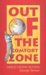 Out of the Comfort Zone - George Verwer