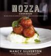 The Mozza Cookbook: Recipes from Los Angeles's Favorite Italian Restaurant and Pizzeria - Nancy Silverton, Matt Molina, Carolynn Carre?o, Mario Batali, Carolynn Carreno