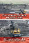 The Canadian Oil Sands Investors Guide - Derek S. Gates