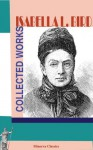 Collected Works of Isabella L. Bird - Isabella L. Bird