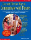 Easy And Effective Ways To Communicate With Parents: Practical Techniques and Tips for Parent Conferences, Open Houses, Notes Home, and More That Work for Every Situation - Barbara Mariconda