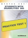 NYSTCE CST Students with Disabilities 060 Practice Test 1 - Sharon Wynne