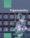 Trigonometry Package [With Solutions Manual and Access Code] - Margaret L. Lial, John Hornsby, David I. Schneider