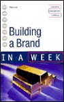 Building A Brand In A Week (In A Week) - Pete Laver