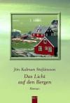 Das Licht auf den Bergen - Jón Kalman Stefánsson, Karl-Ludwig Wetzer