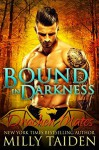 Bound in Darkness - Milly Taiden