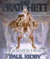Le Dernier héros (Les Annales du Disque-monde, #27) - Terry Pratchett, Paul Kidby, Patrick Couton