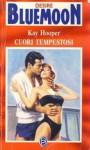Cuori tempestosi - Kay Hooper