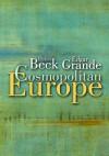 Cosmopolitan Europe - Ulrich Beck
