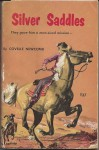 Silver Saddles - Covelle Newcomb
