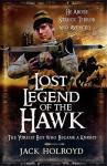 Lost Legend of the Hawk - Jack Holroyd, Jon Wilkinson