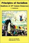 Principles of Socialism: Manifesto of 19th Century Democracy - Victor Considerant, Joan Roelofs