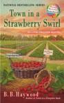 Town in a Strawberry Swirl - B.B. Haywood
