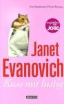 Kuss mit lustig: Ein Stephanie-Plum-Roman - Janet Evanovich, Thomas Stegers