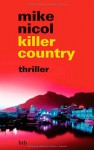 killer country: thriller - Mike Nicol, Mechthild Barth