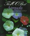 The 100 Best Annuals : A Practical Encyclopedia - Elvin McDonald