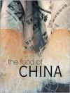 The Food of China - Kay Halsey, Nina Simonds