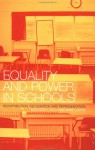 Equality and Power in Schools: Redistribution, Recognition and Representation - Kathleen Lynch