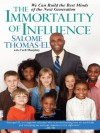The Immortality of Influence - Salome Thomas-EL