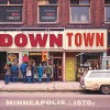 Downtown: Minneapolis in the 1970s by Mike Evangelist (2015-11-01) - Mike Evangelist;