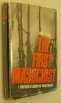 The First Masochist: A Biography of Leopold von Sacher-Masoch - James Cleugh