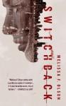 Switchback: A Nightshades Novel - Melissa F. Olson