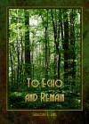 To Echo and Remain: A Love Story - Gregory E. Lang