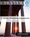 O Adamie Żeromskim wspomnienie - Stefan Żeromski