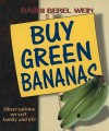 Buy Green Bananas: Observations on Self, Family and Life - Berel Wein