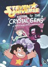 Guide to the Crystal Gems (Steven Universe) - Rebecca Sugar