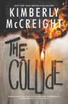 The Collide - Kimberly McCreight