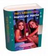Manicure Mania Mini Box - Mary-Kate Olsen, Ashley Olsen