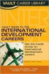 Vault Career Guide to International Development - Christopher Miller